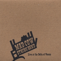 Mad Cow String Band - Live At The DOV