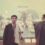 Brass Bed - The Secret Will Keep You