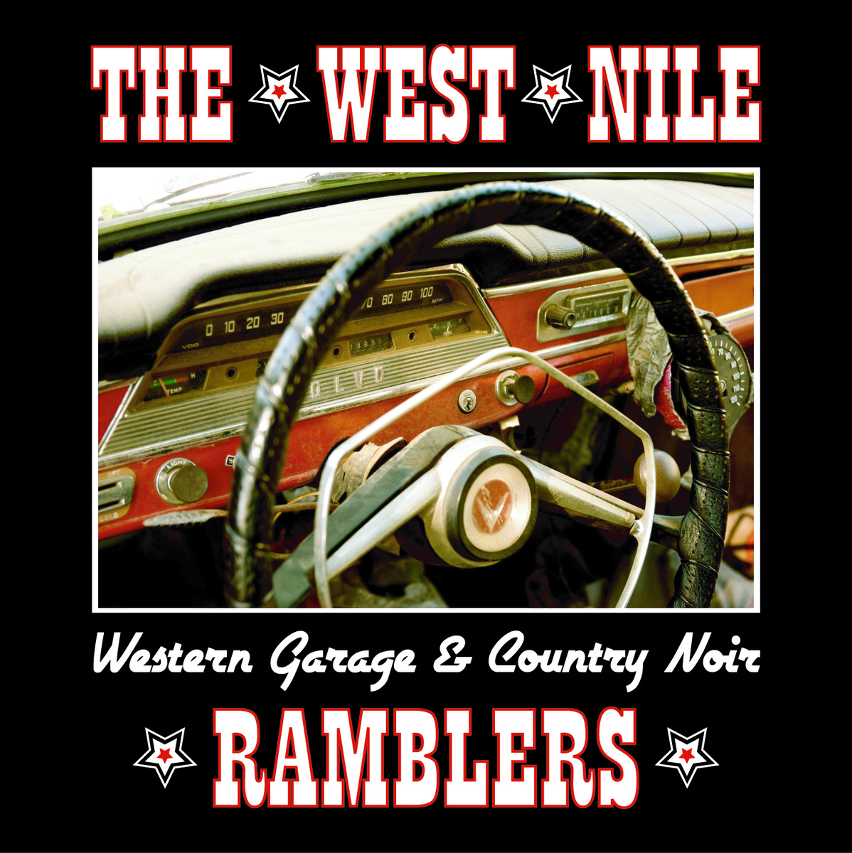 West Nile Ramblers - Western Garage & Country Noir